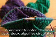La méthode du tricot en rond