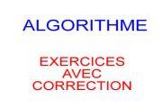 Algorithmes : Exercices et corrigés