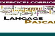 Série d'exercices corrigés PASCAL
