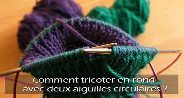 tricoter droit avec aiguilles circulaires