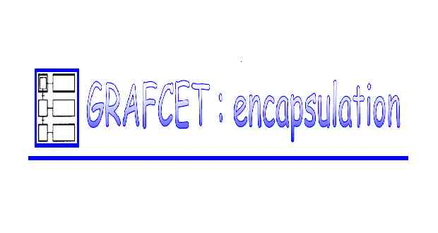 GRAFCET structuration par encapsulation