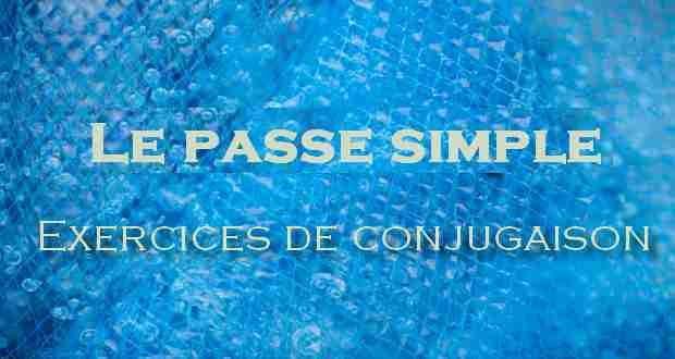 Supports De Cours Pdf Tutoriels Et Formation A Telecharger Gratuitement Le Passe Simple Exercices Et Corrige